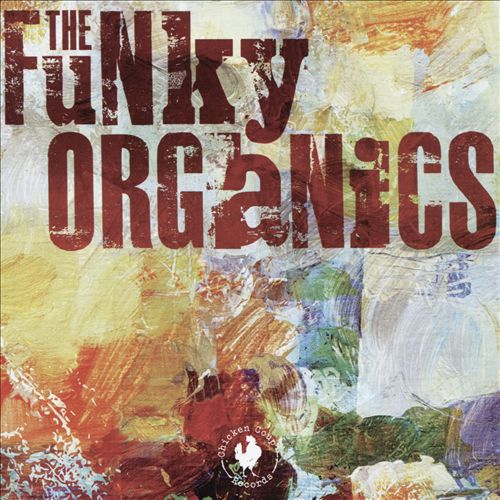 THE FUNKY ORGANICS picture