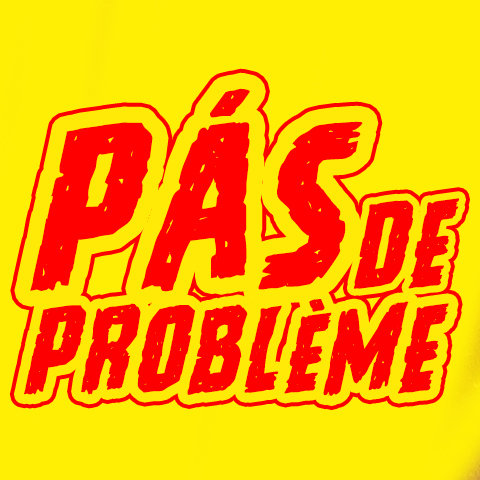 PÁS DE PROBLÈME picture