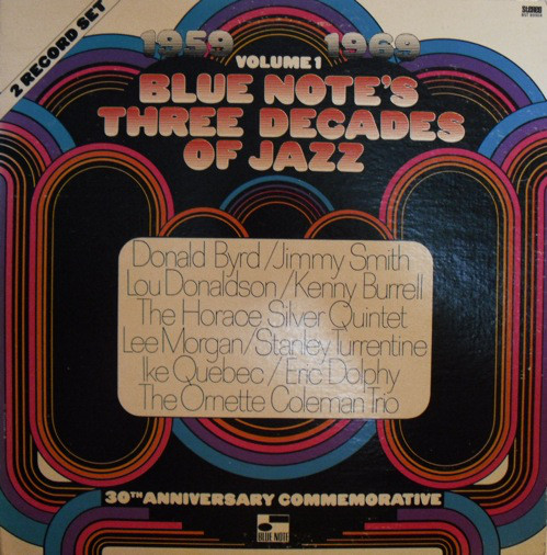 10000 VARIOUS ARTISTS - Blue Note's Three Decades Of Jazz - Volume 1 - 1959 - 1969 (aka A Decade Of Jazz Volume Three (1959-1969)) cover