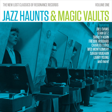 10000 VARIOUS ARTISTS - Jazz Haunts & Magic Vaults: The New Lost Classics of Resonance Records, Volume 1 cover