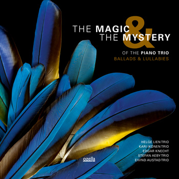 10000 VARIOUS ARTISTS - The Magic & the Mystery of the Piano Trio: Ballads & Lullabies cover