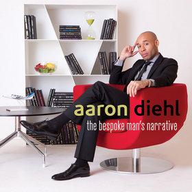 AARON DIEHL - The Bespoke Man's Narrative cover