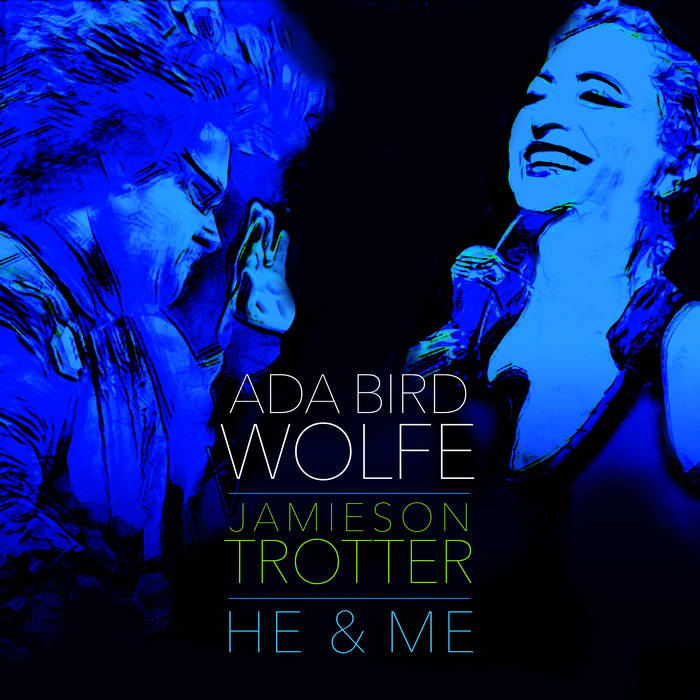 ADA BIRD WOLFE - He & Me cover
