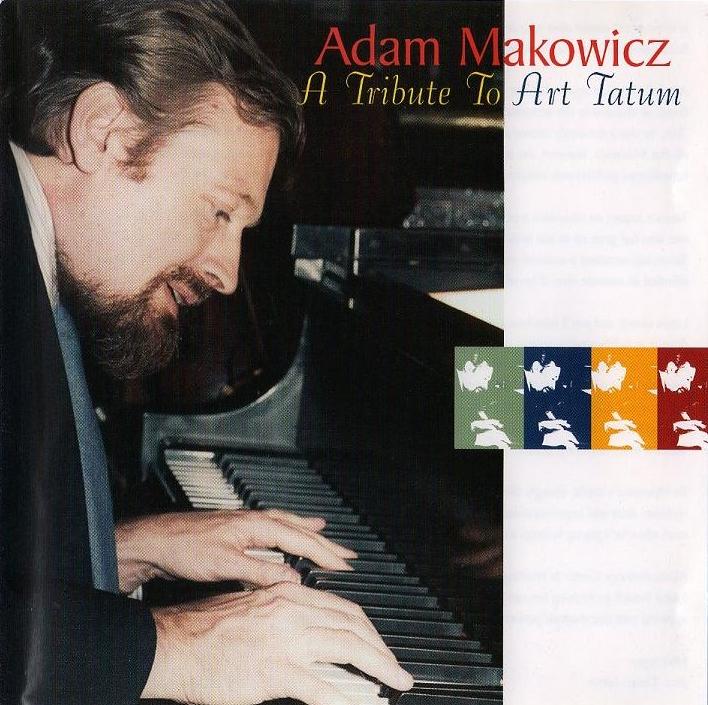 ADAM MAKOWICZ - A Tribute To Art Tatum cover