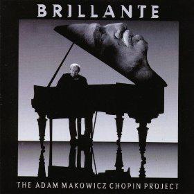 ADAM MAKOWICZ - Brillante - The Adam Makowicz Chopin Project cover