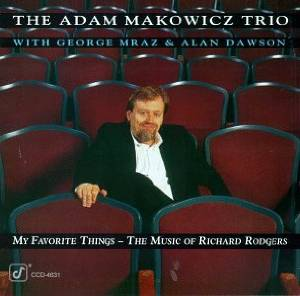ADAM MAKOWICZ - My Favourite Things - The Music Of Richard Rodgers cover