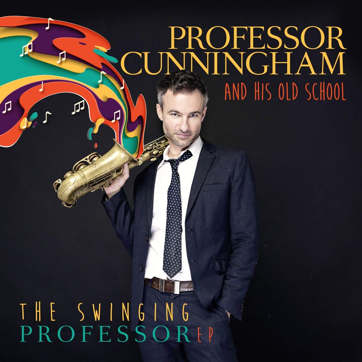 ADRIAN CUNNINGHAM - Professor Cunningham And His Old School : The Swinging Professor cover