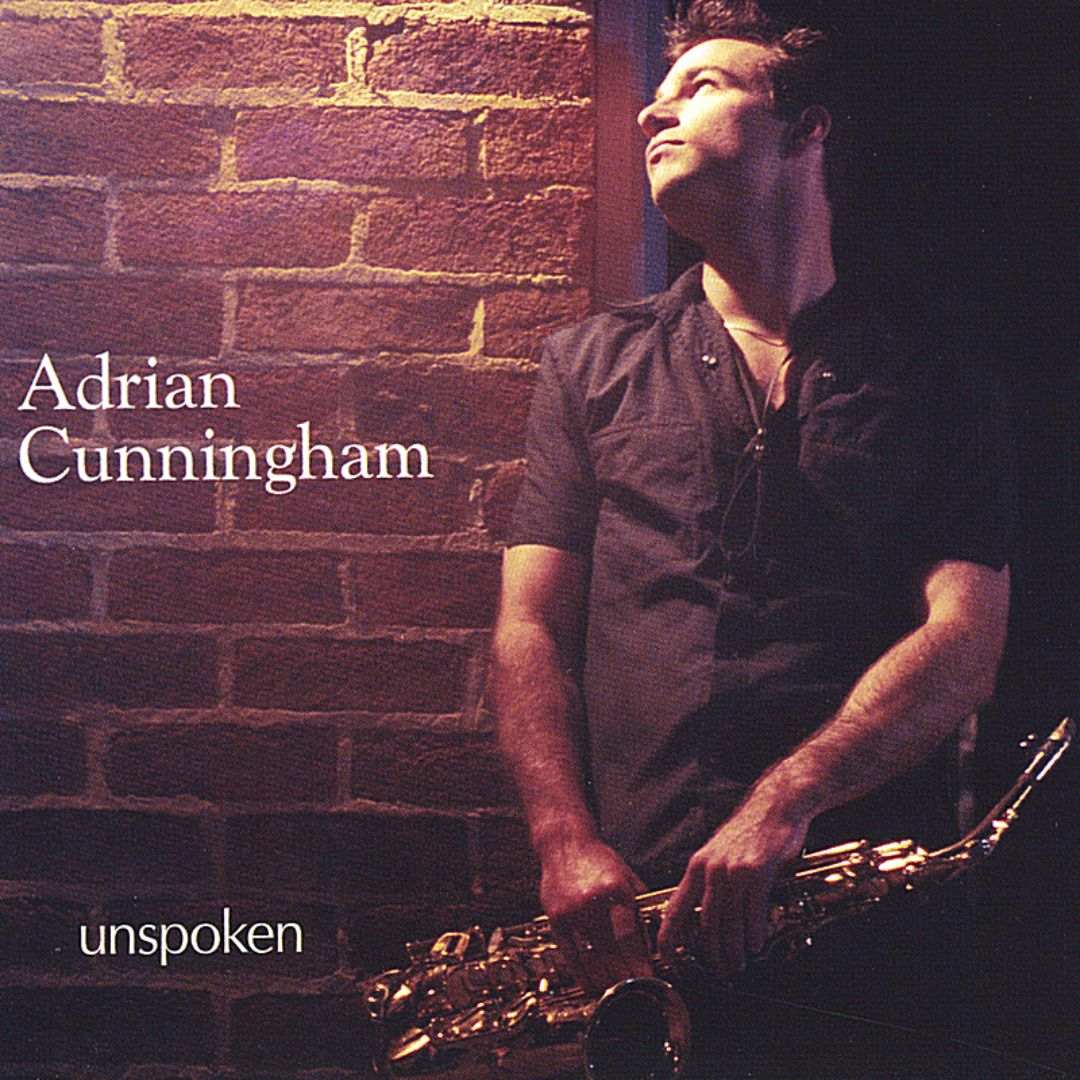 ADRIAN CUNNINGHAM - Unspoken cover