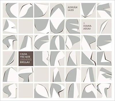 ADRIÁN IAIES - Adrian Iaies & Diana Arias : Cada vez que (siempre) brillas cover