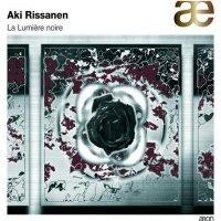 AKI RISSANEN - La Lumière Noire cover