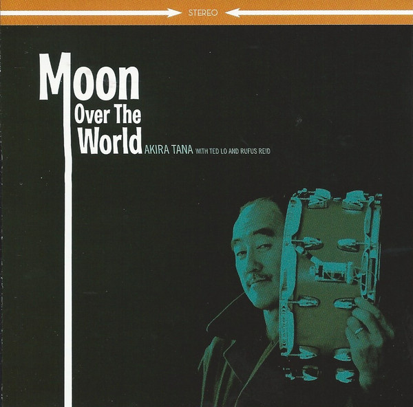 AKIRA TANA - Moon Over The World cover