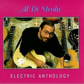 AL DI MEOLA - Electric Anthology cover