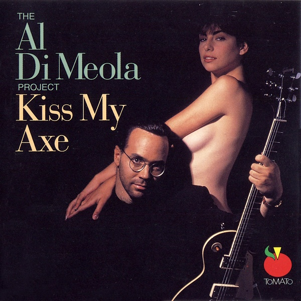 AL DI MEOLA - Kiss My Axe cover