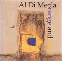 AL DI MEOLA - Orange and Blue cover