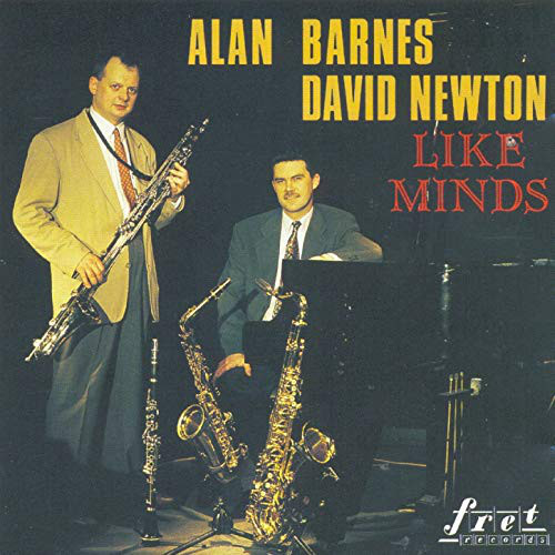 ALAN BARNES - Alan Barnes And David Newton :  Like Minds cover