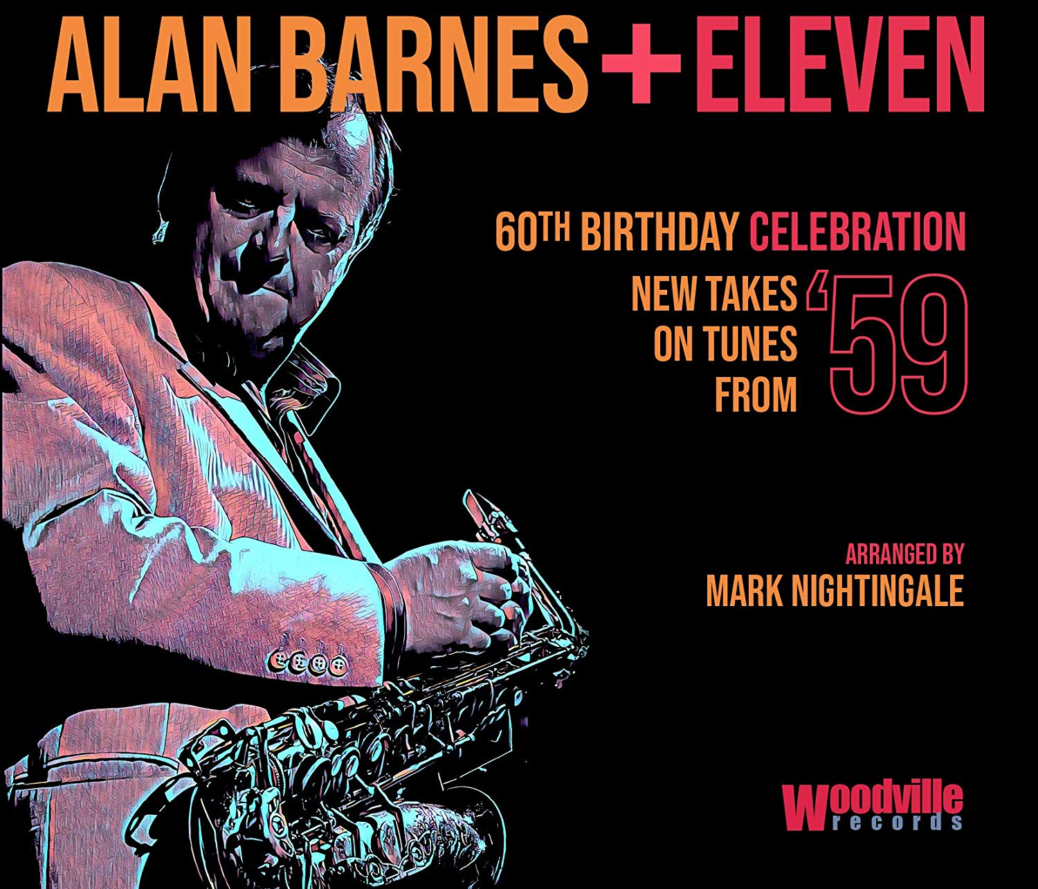 ALAN BARNES - Alan Barnes + Eleven : 60th Birthday Celebration (New Takes on Tunes from '59) cover