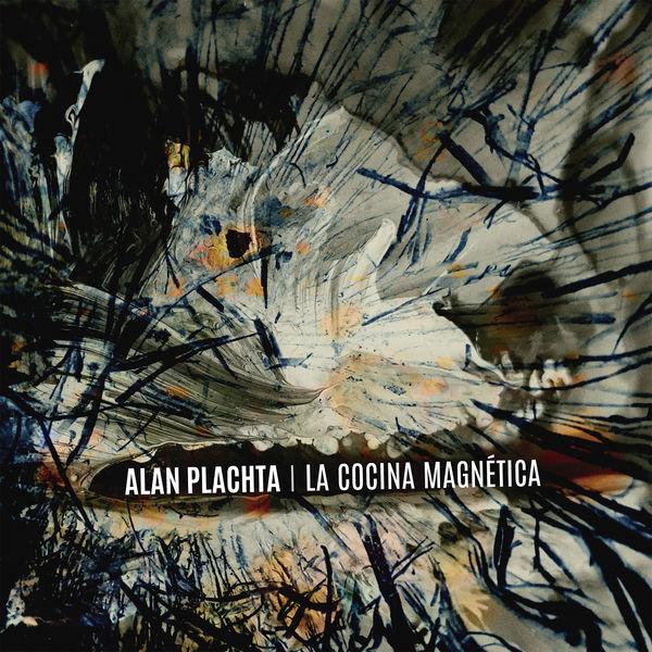 ALAN PLACHTA - La Cocina Magnética cover