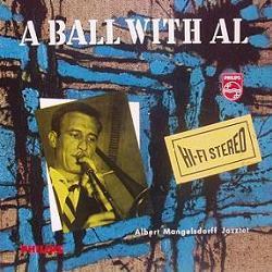 ALBERT MANGELSDORFF - A Ball With Al cover