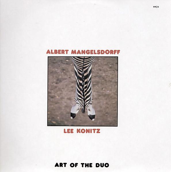 ALBERT MANGELSDORFF - Art Of The Duo (with Lee Konitz) cover