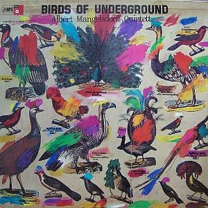 ALBERT MANGELSDORFF - Birds Of Underground cover