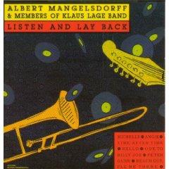 ALBERT MANGELSDORFF - Listen And Lay Back cover