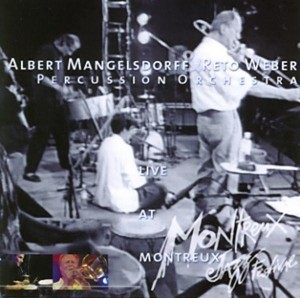ALBERT MANGELSDORFF - Live At Montreux (with Reto Weber Percussion Orchestra) cover