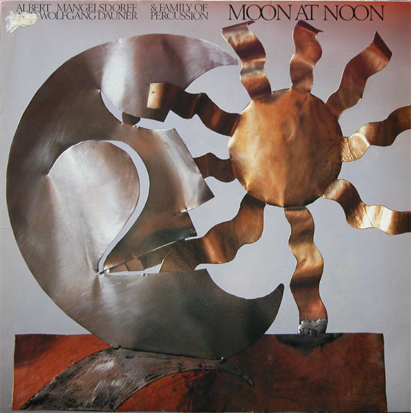 ALBERT MANGELSDORFF - Moon At Noon (with Wolfgang Dauner & Family Of Percussion) cover