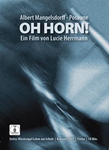 ALBERT MANGELSDORFF - Oh Horn! cover