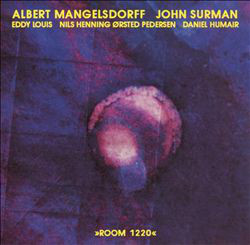 ALBERT MANGELSDORFF - Albert Mangelsdorff, John Surman : Room 1220 cover