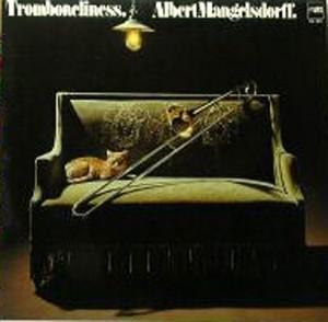 ALBERT MANGELSDORFF - Tromboneliness cover