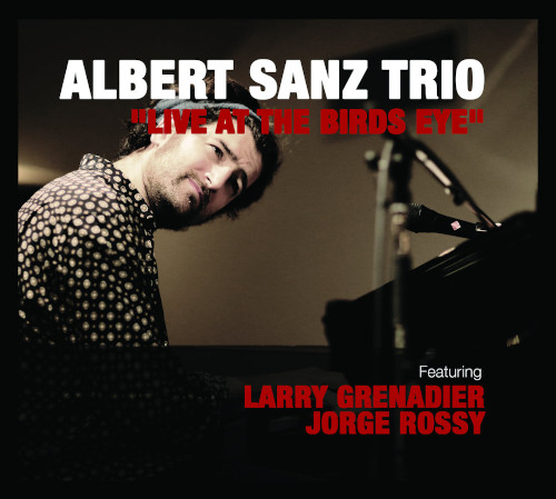 ALBERT SANZ - Live At The Birds Eye cover