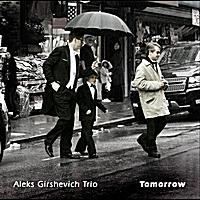 ALEKS GIRSHEVICH TRIO - Tomorrow cover