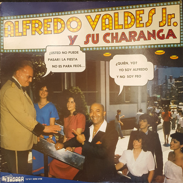 ALFREDO VALDES JR - Alfredo Valdes Jr. Y Su Charanga cover