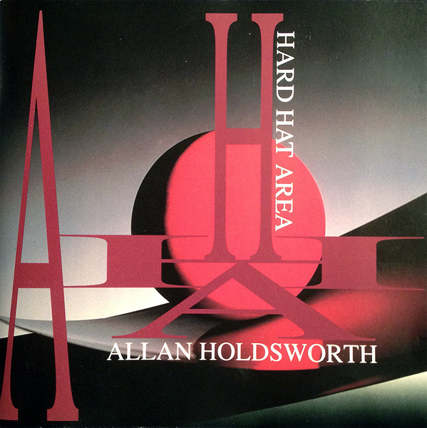 ALLAN HOLDSWORTH - Hard Hat Area cover