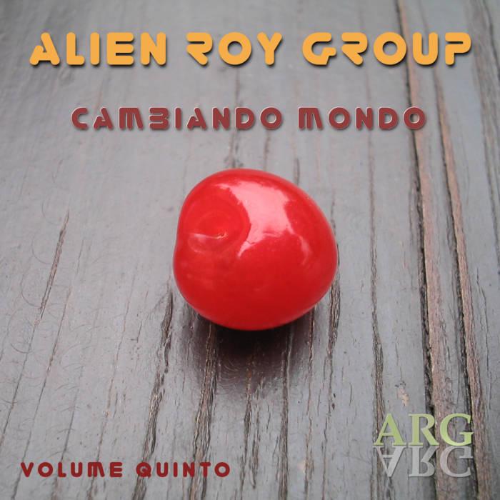ALLEN ROY GROUP - Cambiando Mondo cover