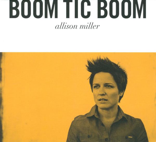ALLISON MILLER - Boom Tic Boom cover