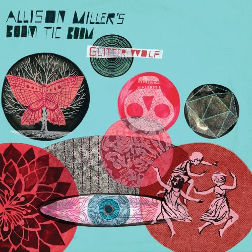 ALLISON MILLER - Allison Millers Boom Tic Boom : Glitter Wolf cover
