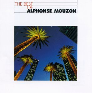 ALPHONSE MOUZON - The Best of Alphonse Mouzon cover
