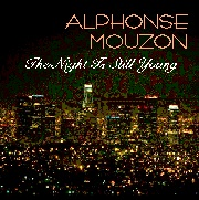 ALPHONSE MOUZON - The Night is Still Young cover