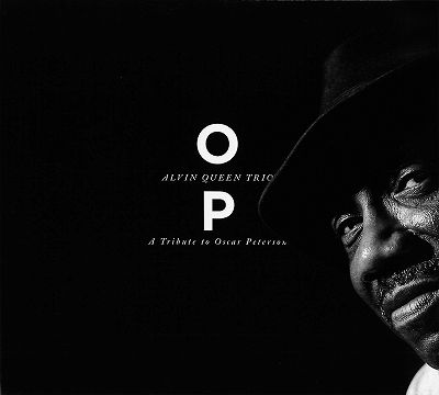 ALVIN QUEEN - O.P. A Tribute To Oscar Peterson cover