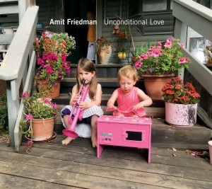 AMIT FRIEDMAN - Unconditional Love cover
