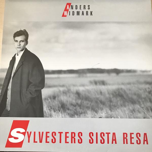 ANDERS WIDMARK - Sylvesters Sista Resa cover