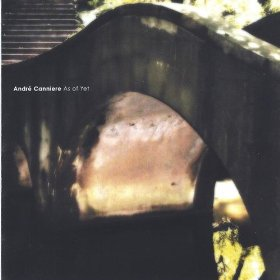 ANDRÉ CANNIERE - As of Yet cover