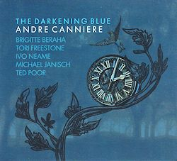 ANDRÉ CANNIERE - The Darkening Blue cover
