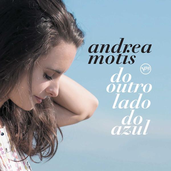ANDREA MOTIS - Do Outro Lado Do Azul cover
