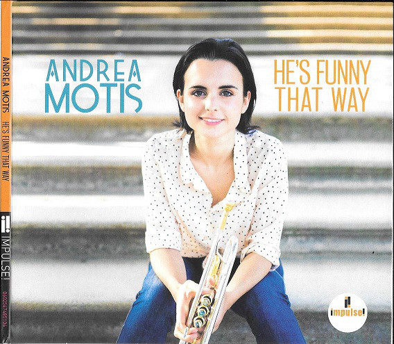 ANDREA MOTIS - He's Funny That Way cover