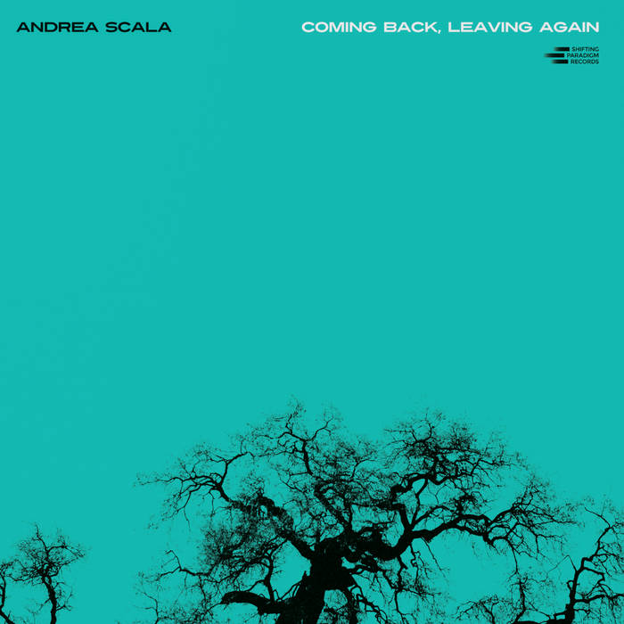 ANDREA SCALA - Coming Back, Leaving Again cover