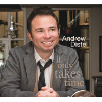 ANDREW DISTEL - It Only Takes Time cover