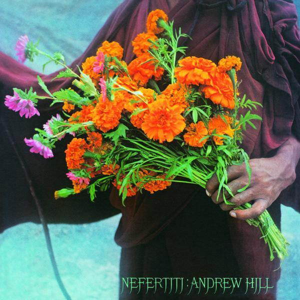 ANDREW HILL - Nefertiti cover