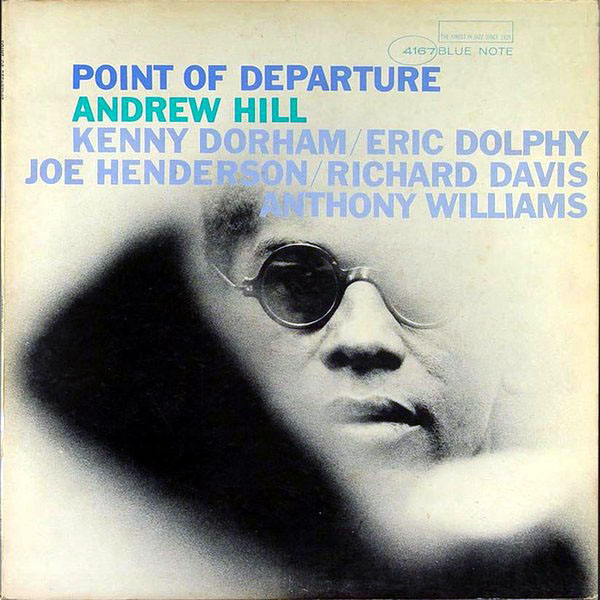 ANDREW HILL - Point of Departure cover
